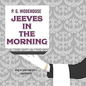 Jeeves in the Morning Audiobook