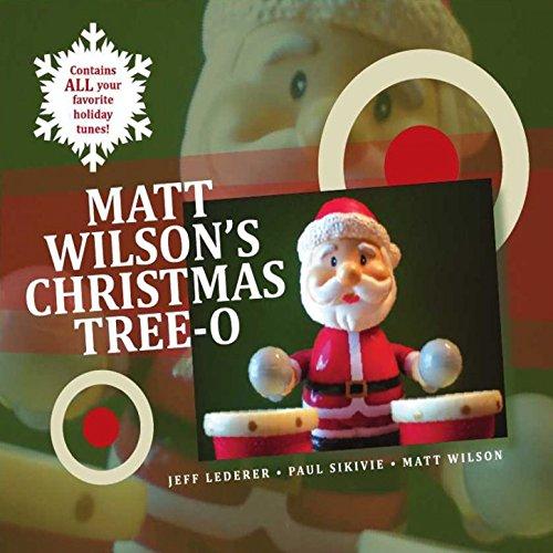 Matt Wilson's Christmas Tree-O (Wilson Matt Christmas)