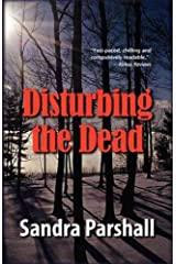 (DISTURBING THE DEAD ) BY Parshall, Sandra (Author) Paperback Published on (05 , 2008) Paperback