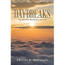 Daybreaks: The 40 Day Resiliency Journal