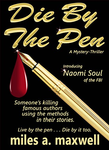 Book cover image for Die By The Pen: A Mystery-Thriller
