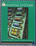 Introduction to Operating Systems, William Stallings, 0536601755