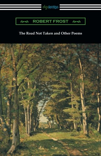 The Road Not Taken and Other Poems (Stopping By Woods On A Snowy Evening)