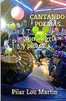 Cantando Poemas...con Alegría Y