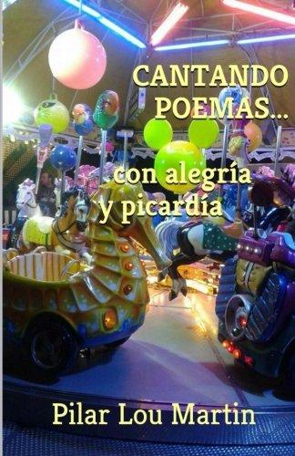 Cantando poemas...con alegría y picardía