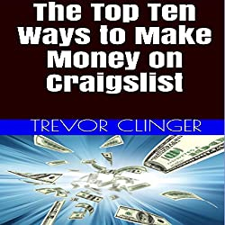 The Top Ten Ways to Make Money on Craigslist