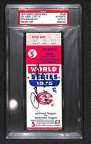1975 World Series Reds Game 5 MVP Pete Rose Autographed Signed Memorabilia Ticket PSA/DNA 10