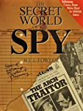 The Secret World of the Spy, Will Fowler, 1561384283