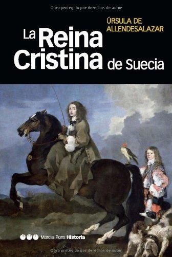 Descargar Libro La Reina Cristina De Suecia De Úrsula Úrsula De Allendesalazar
