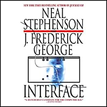 Interface Audiobook by Neal Stephenson, J. Frederick George Narrated by Oliver Wyman