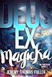 Deus Ex Magicka (Pantheon Book 1)