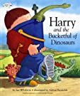 Harry and the Bucketful of Dinosaurs (Harry and the Dinosaurs), by Ian Whybrow