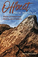 Offbeat New Mexico: Places of Unexpected History, Art, and Culture Paperback