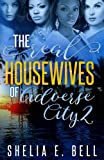 The Real Housewives of Adverse City 2 (Volume 2)