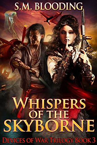Whispers of the Skyborne (Devices of War Book 3) by [Blooding, S.M.]