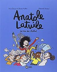 ANATOLE LATUILE T08 LE ROI DU CHAHUT !