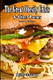 The Great Obesity Crisis and Other Poems, Billy Tooma, 0615785808
