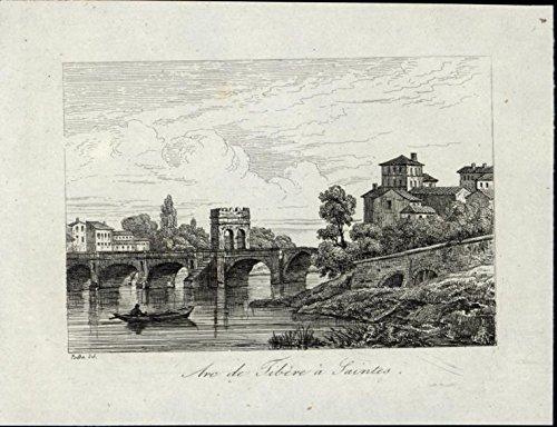 Arc of Tiberius Saintes Arched Bridge Boat 1835 scarce antique view print France