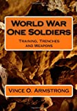 World War One Soldiers, Vince O. Armstrong, 1449555349
