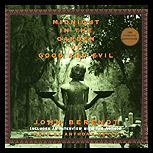 Midnight In The Garden Of Good And Evil Audible Audio Edition John Berendt Jeff