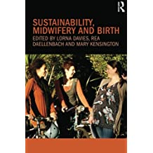 Sustainability, Midwifery and Birth