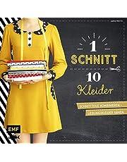 Ein Schnitt – zehn Kleider: Schnittteile kombinieren - Lieblingskleider nähen