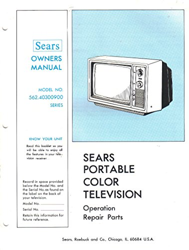 Operation Guide, Owner's Manual for Sears Portable Color TV Television, Model 562.40300900 Series ()