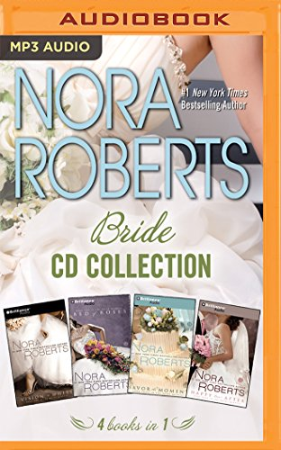 Nora Roberts - Bride Series: Books 1-4: Vision in White, Bed of Roses, Savor the Moment, Happy Ever After (Bride (Nora Roberts) Series)