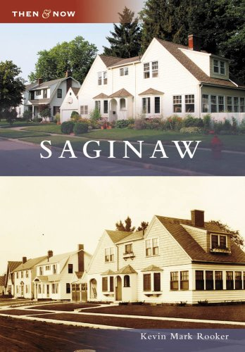 Saginaw (Then and Now) ()