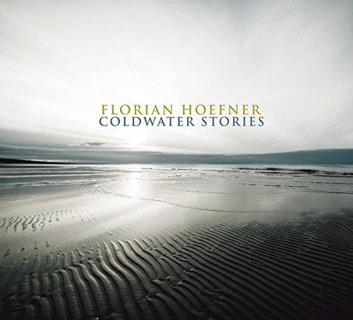 Florian Hoefner-Coldwater Stories-(ORIGIN82740)-CD-FLAC-2017-HOUND Download