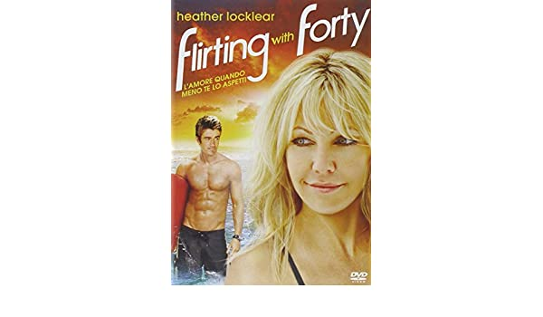 flirting with forty dvd release 2017 pictures photos