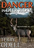 Danger in Deer Ridge (Blackthorne, Inc Book 4)