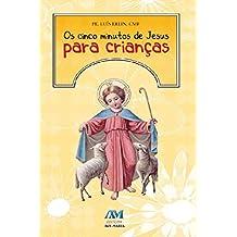 Os cinco minutos de Jesus para crianças (Portuguese Edition)