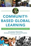 img - for Community-Based Global Learning: The Theory and Practice of Ethical Engagement at Home and Abroad book / textbook / text book