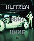 Blitzen-Benz BANG. Daimler Art Collection, Tilman Osterwold, Gotz Adriani, Gudrun Inboden, 3775723102