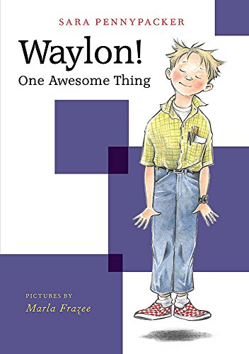 Waylon! One Awesome Thing (Waylon! Book 1)