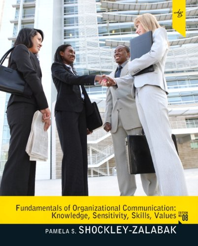 Communication Fundamentals - Fundamentals of Organizational Communication (8th Edition)
