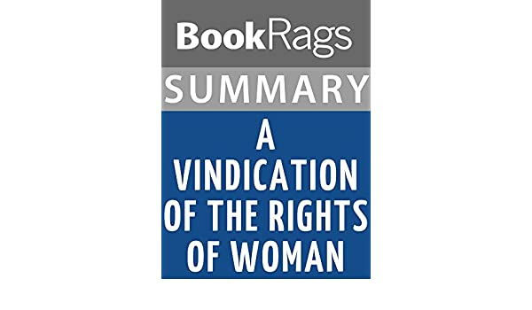 a vindication of the rights of women summary
