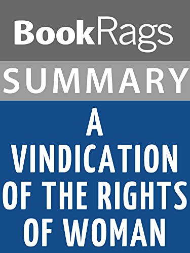 Summary & Study Guide: A Vindication of the Rights of Woman