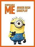Clip: Despicable Me - Minion Rush Gameplay