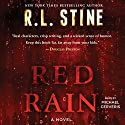 Red Rain: A Novel Audiobook by R. L. Stine Narrated by Michael Cerveris
