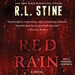 Red Rain: A Novel   R. L. Stine