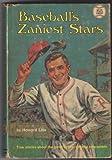 Baseball's Zaniest Stars, Howard Liss, 0394921429