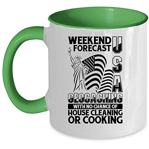 With No Chance Of House Cleaning Or Cooking Coffee Mug, Weekend Forecast USA Geocaching Accent Mug, Unique Gift Idea for Women (Accent Mug - Green)]()