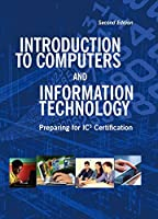 Introduction to Computers and Information Technology (2nd Edition)