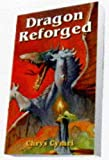 img - for Dragon Reforged (Tsr Books, F/Sf) book / textbook / text book
