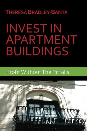 Invest In Apartment Buildings: Profit Without The Pitfalls