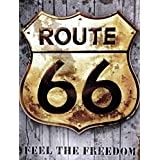 Route 66 Feel the Freedom - New 9X12 inch Aluminum Metal Sign. This Sign can be used outside or inside. Made in Ontario, Canada. Ships from Ontario, Canada. Our Metal Art Signs Makes a Great Gift!
