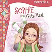 Sophie Gets Real | Nancy Rue