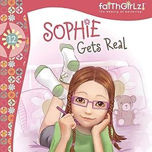 Sophie Gets Real Audiobook